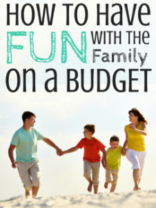 Fun Family Vacation & Small Budget